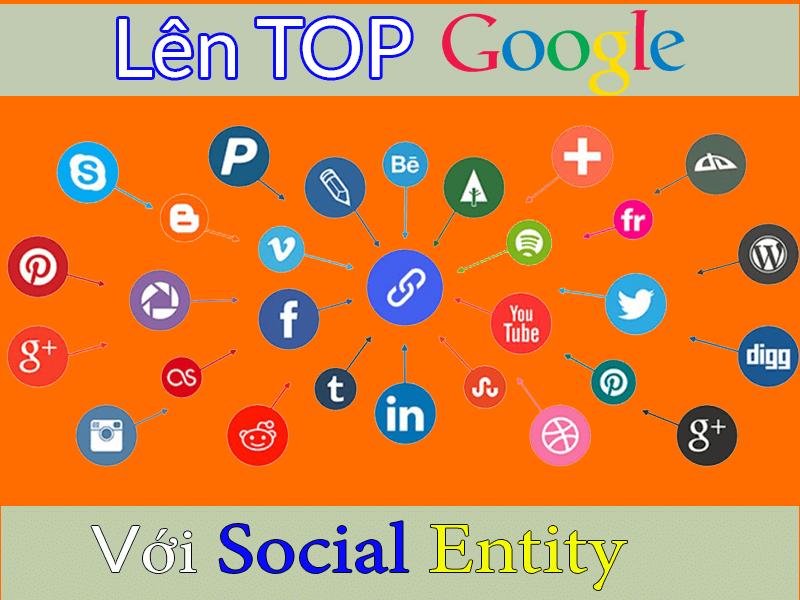Len top Google với Social Entity